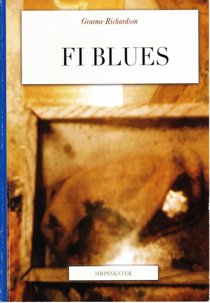 FI Blues. A collection of poetry, written whilst serving in the Falkland Islands.  By Graeme Richardson. ISBN 9780957543102